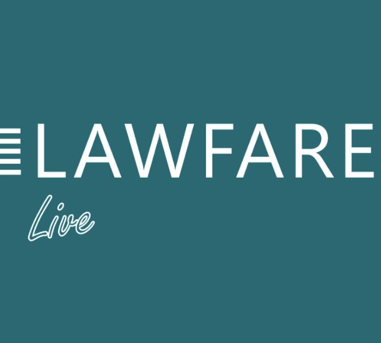 Lawfare Live with Adam Klein